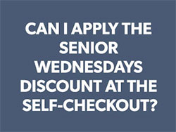 Can senior discount be used at self checkout graphic