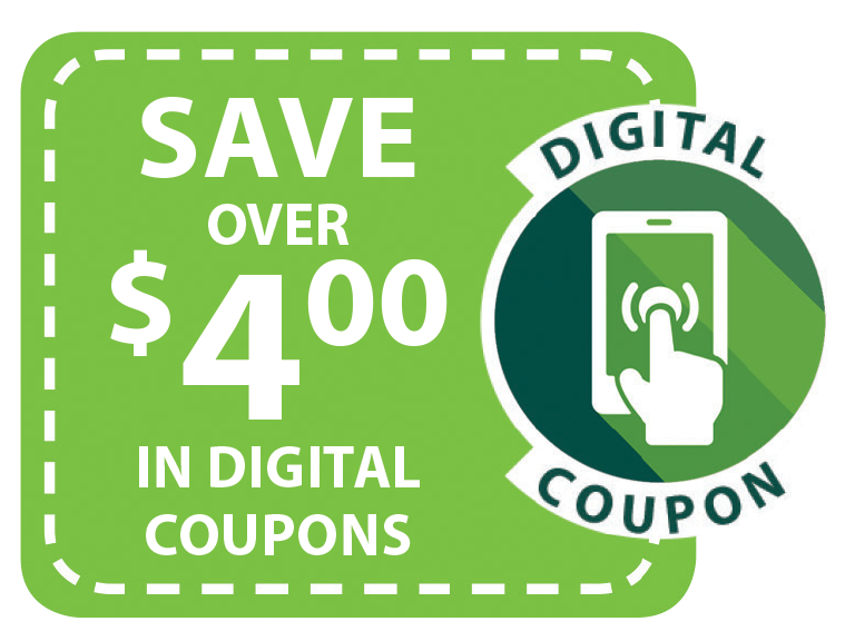 Save over $4.00 in Digital Coupons
